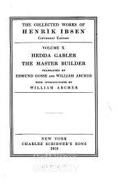 ... Hedda Gabler: The Master Builder