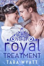 Royal Treatment: A Standalone Royal Romance