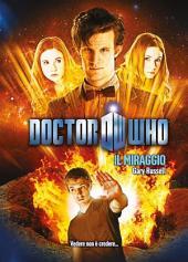 Doctor Who - Il Miraggio