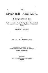 The Spanish Armada: A Descriptive Historical Poem ... August 13th, 1874