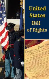 United States Bill of Rights: Bill of Rights