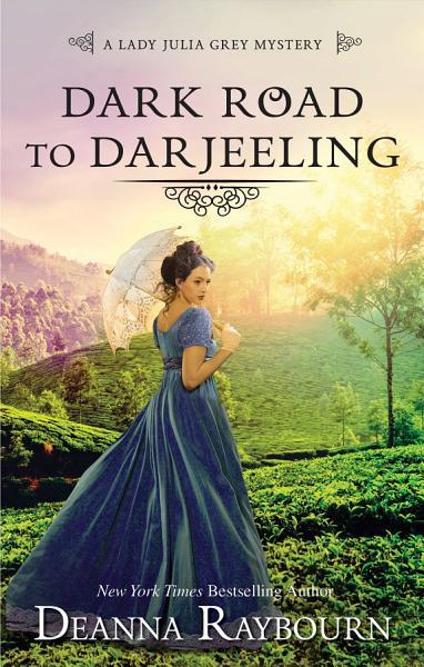Download Dark Road to Darjeeling Book