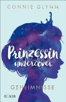 Prinzessin undercover     Geheimnisse PDF