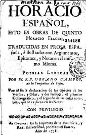 Horacio español, traducidas en prosa española e ilustradas con argumentos, epitomes y notas, por el P. Urbano Campos