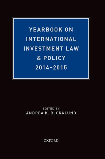 Yearbook on International Investment Law   Policy 2014 2015 PDF