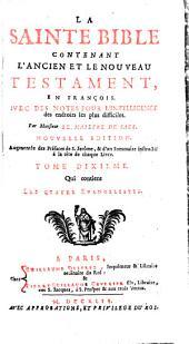 La sainte Bible en françois avec des notes pour l'intelligence des endroits les plus difficiles: Volume10