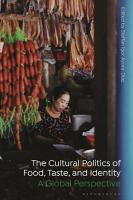 The Cultural Politics of Food  Taste  and Identity PDF