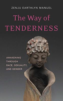 The Way of Tenderness