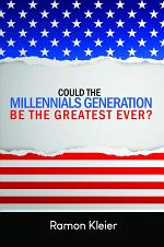 Could the Millennials Generation Be the Greatest Ever?