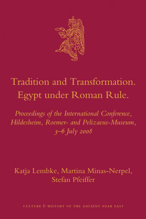 Tradition and Transformation  Egypt under Roman Rule
