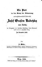 Ein Blatt in den Kranz der Erinnerung an Josef Grafen Radetzky von Radetz