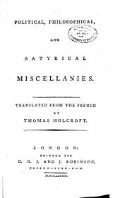 Political, philosophical and satyrical miscellanies