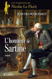 L'honneur de Sartine : No9: Une enquête de Nicolas Le Floch
