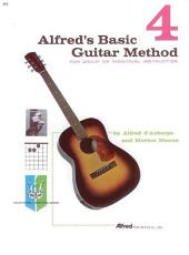 Alfred's Basic Guitar Method, Book 4: The Most Popular Method for Learning How to Play