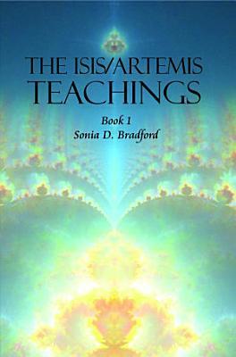 The Isis Artemis Teachings