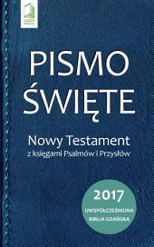 Pismo Święte: Nowy Testament z księgami Psalmów i Przysłów
