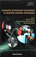 Advanced Automation Techniques in Adaptive Material Processing PDF