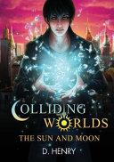 Colliding Worlds PDF
