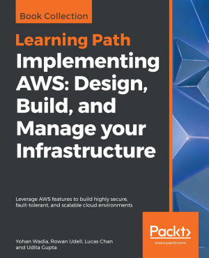 Implementing AWS  Design  Build  and Manage your Infrastructure
