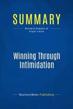 Summary: Winning Through Intimidation
