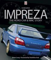 Subaru Impreza: The Road Car and WRC Story