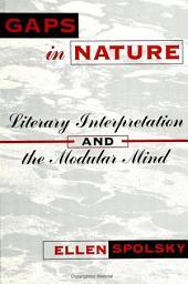 Gaps in Nature: Literary Interpretation and the Modular Mind
