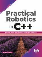 Practical Robotics in C++