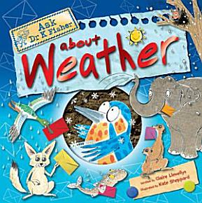 Ask Dr K  Fisher about Weather PDF