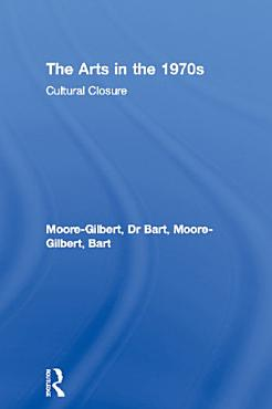 The Arts in the 1970s PDF
