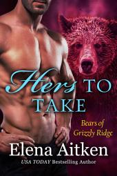 Hers to Take: A BBW Paranormal Shifter Romance