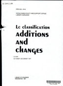 LC Classification, Additions and Changes