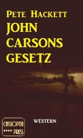 John Carsons Gesetz: Cassiopeiapress Western