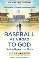 Baseball As a Road to God PDF