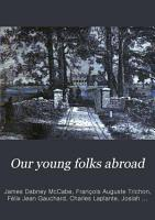 Our Young Folks Abroad PDF
