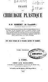 Traité de chirurgie plastique: Volume1