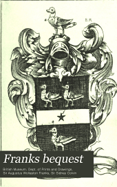 Franks bequest: Catalogue of British and American book plates bequeathed to the Trustees of the British Museum by Sir Augustus Wollaston Franks, Volume 3