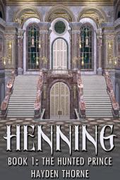 Henning Book 1: The Hunted Prince