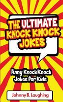 The Ultimate Knock Knock Jokes PDF