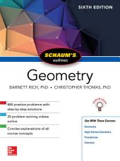 Schaum's Outline of Geometry, Sixth Edition: Edition 6