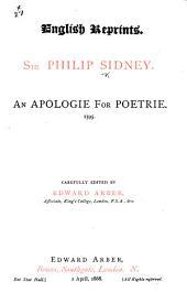 An apologie for poetrie. 1595. Carefully edited by Edward Arber