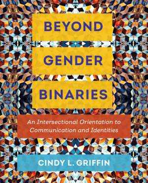 Beyond Gender Binaries