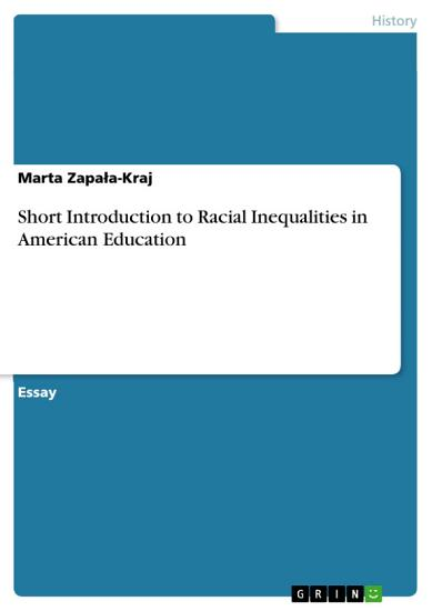Short Introduction to Racial Inequalities in American Education PDF