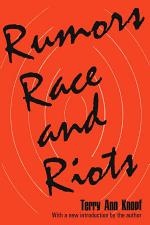 Rumors, Race, and Riots