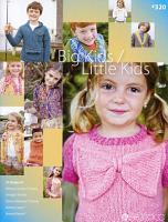 Berroco Pattern Book 320 Big Kids   Little Kids Browse Book PDF