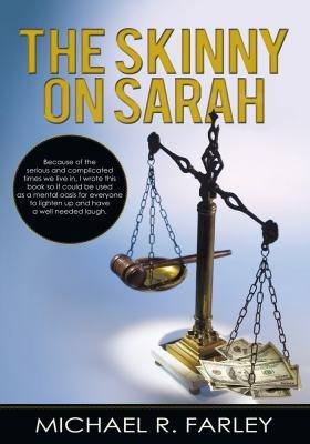 The Skinny on Sarah