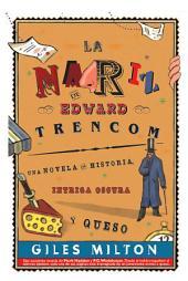 La nariz de Edward Trencom