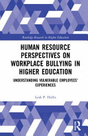 Human Resource Perspectives on Workplace Bullying in Higher Education