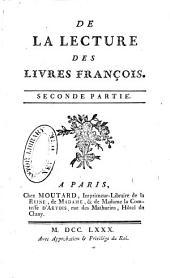 Mélanges tirés d'une grade bibliothèque ...: De la lecture des livren françois