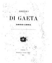Assedio di Gaeta, 1860-1861