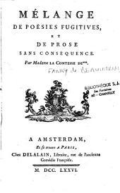 Mélanges de poésies fugitives et de prose sans conséquence